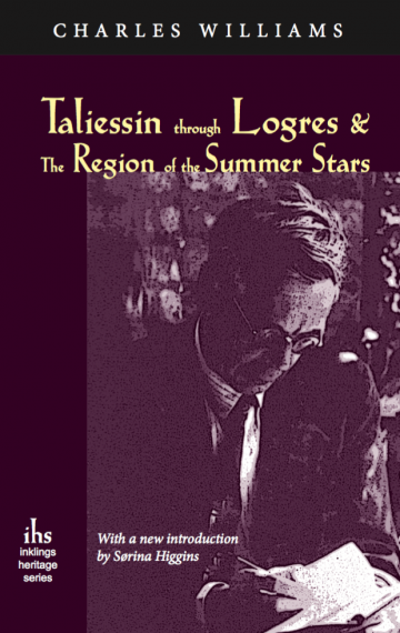Taliessin Through Logres & The Region of the Summer Stars