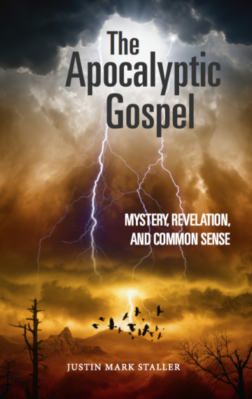 The Apocalyptic Gospel