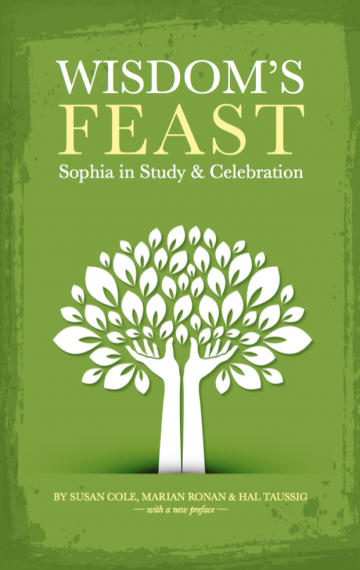 Wisdom's Feast: Sophia in Study & Celebration
