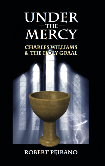 Under the Mercy: Charles Williams and the Holy Graal