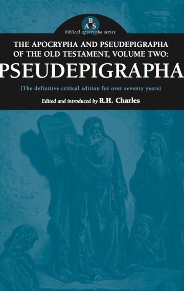 The Apocrypha and Pseudepigrapha of the Old Testament, Volume Two: Pseudepigrapha