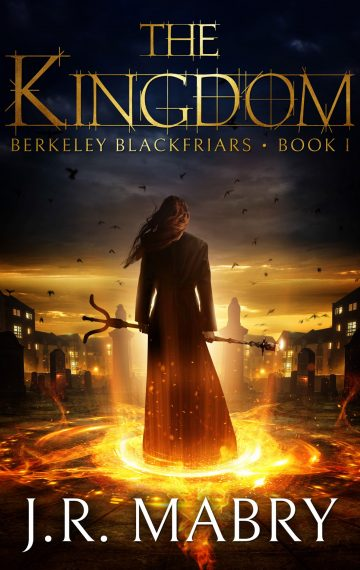 The Kingdom: Berkeley Blackfriars Book 1