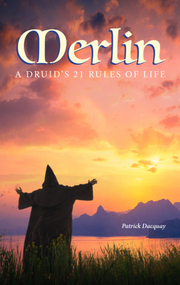 Merlin: A Druid's 21 Rules of Life