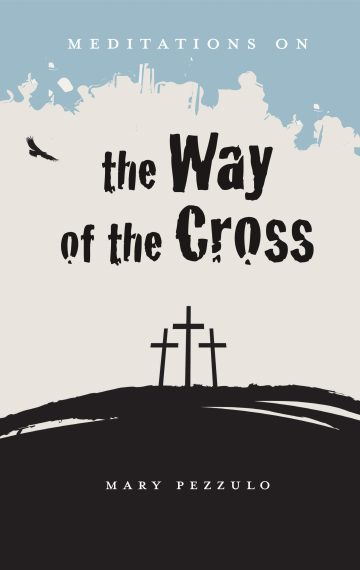 Meditations on the Way of the Cross