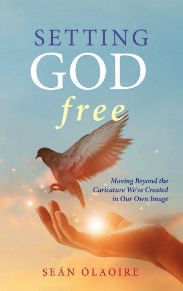Setting God Free
