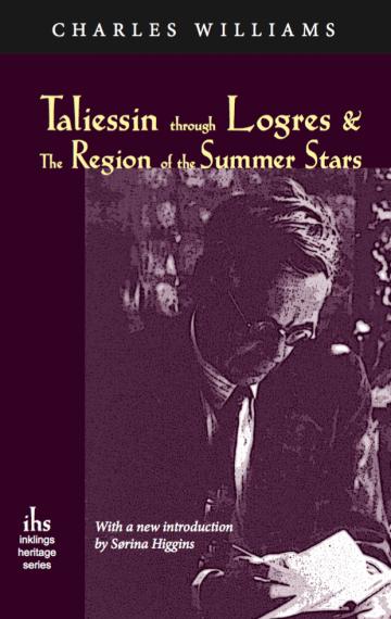 Taliessin Through Logres & The Region of the Summer Stars