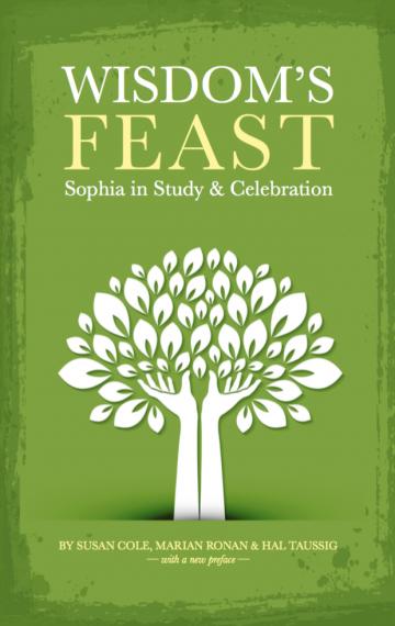 Wisdom's Feast: Sophia in Study & Celebration