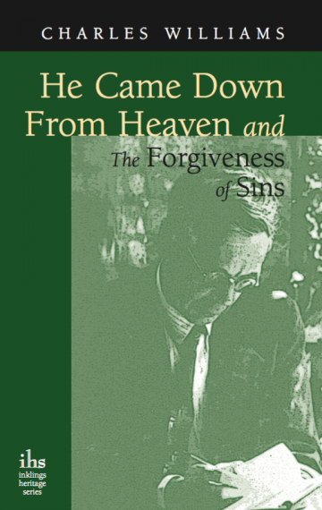 He Came Down from Heaven & The Forgiveness of Sins