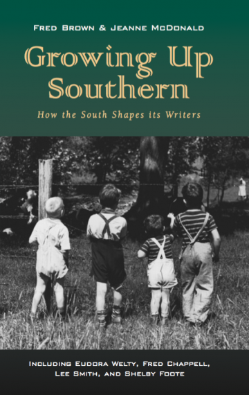 Growing Up Southern: How the South Shapes It's Writers