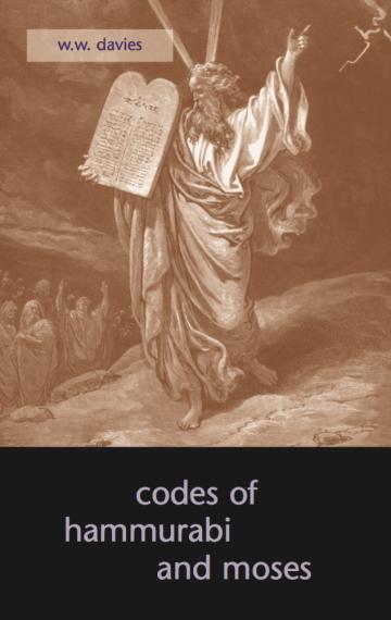 Codes of Hammurabi and Moses