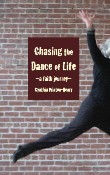 Chasing the Dance of Life: A Faith Journey