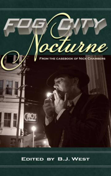 Fog City Nocturne: From the Casebook of Nick Chambers