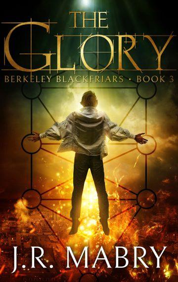 The Glory: Berkeley Blackfriars Book 3