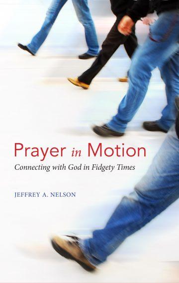 Prayer In Motion