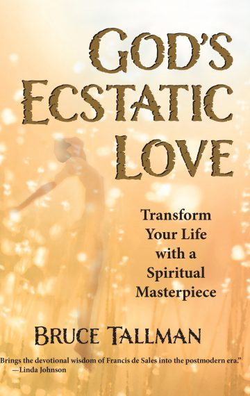 God's Ecstatic Love