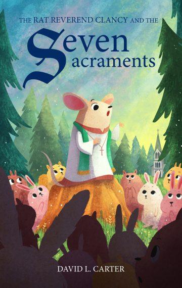 The Rat Reverend Clancy & the Seven Sacraments